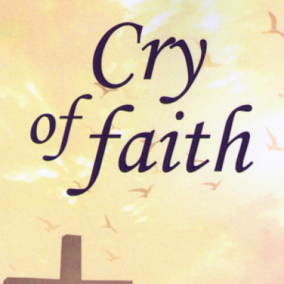 Cry of faith